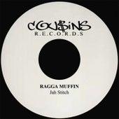 Ragga Muffin by Jah Stitch