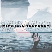 Someone You Loved de Mitchell Tenpenny