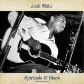 Spirituals & Blues (Remastered 2020) von Josh White