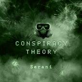 Conspiracy Theory by Serani