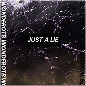 Just A Lie de WonderOTB