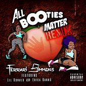 All Booties Matter von Ferrari Simmons