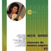 Clássicos Da Música Caipira N° 2 de Inezita Barroso