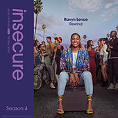 Rewind (from Insecure: Music From The HBO Original Series, Season 4) by Ravyn Lenae
