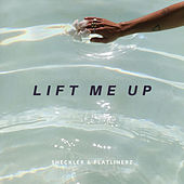Lift Me Up by Dj Sheckler