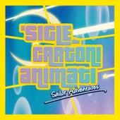 Le Sigle dei Cartoni Animati: Sailor Adventures de Various Artists