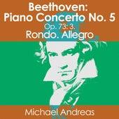 Beethoven: Piano Concerto No. 5, Op. 73: 3. Rondo. Allegro von Michael Andreas
