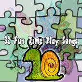 32 Fun Time Play Songs de Canciones Para Niños