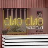 Ciao Ciao de Paolo Tuci