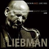 David Liebman Quartet / Quintet Live di David Liebman