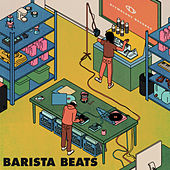 Barista Beats by Etymology Records