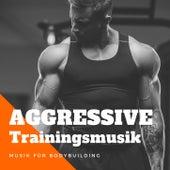 Aggressive Trainingsmusik: Musik für Bodybuilding, Gewichtheben, intensives Workout de Xtreme Workout Music