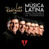 Música Latina para Ensamble de Trombones van Leo Rodríguez