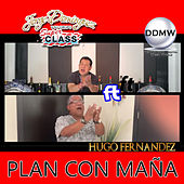 Plan Con Maña by Jorge Dominguez y su Grupo Super Class