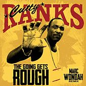 The Going Gets Rough (Marc Wondah Remix) de Cutty Ranks