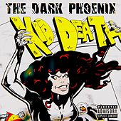 The Dark Phoenix von Kid Death