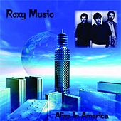 Alive In America de Roxy Music