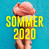 SOMMER 2020 - Summer Hits 2020 - Sommerhits 2020 by Various Artists