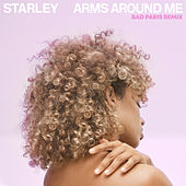 Arms Around Me (Bad Paris Remix) de Starley