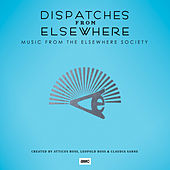 Dispatches from Elsewhere (Music from the Elsewhere Society) de Atticus Ross