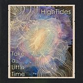 Take a Little Time by High Tides