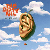 Done with Drugs by The Dirty Nil
