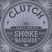 Smoke Banshee (The Weathermaker Vault Series) de Clutch