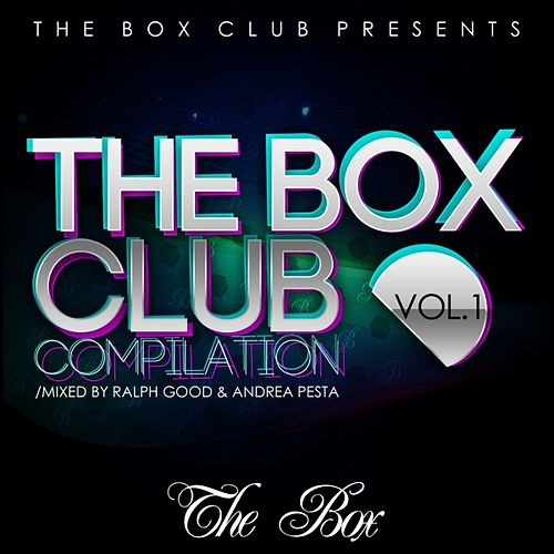 The Box Club Compilation, Vol. 1 (Mixed By Andrea Pesta, Ralph Good) by Various Artists