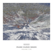 Piano Cloud Series - Volume Five by Various Artists