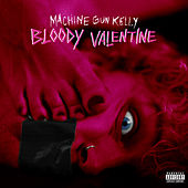 Bloody Valentine van MGK (Machine Gun Kelly)