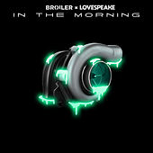 In The Morning by Broiler
