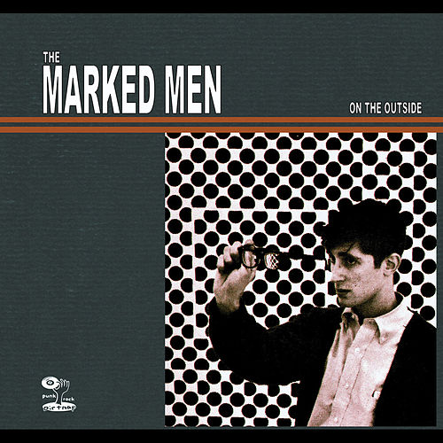On the Outside by Marked Men