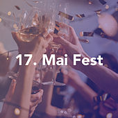 17. Mai Fest by Various Artists