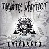 Magnetik Reaction by Unscarred