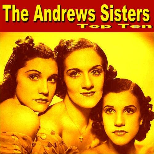 Andrews Sisters Top Ten by The Andrews Sisters