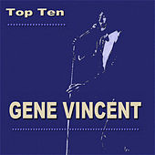 Gene Vincent Top Ten de Gene Vincent
