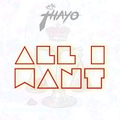 All I Want by King Thayo
