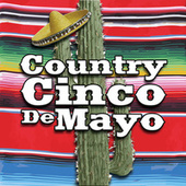 Country Cinco de Mayo by Various Artists