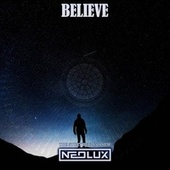 Believe (The Story Begins Anew Mix) de Neolux