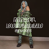 Boyfriend (Remixes) de Mabel