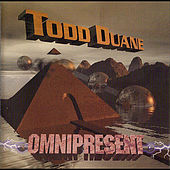 Omnipresent by Todd Duane