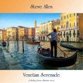 Venetian Serenade (Analog Source Remaster 2020) by Steve Allen