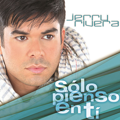 Sólo Pienso En Tí by Jerry Rivera