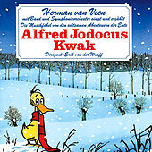 Die Musikfabel von den seltsamen Abenteuern der Ente Alfred Jodocus Kwak von Herman Van Veen