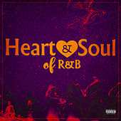 Heart & Soul Of R&B by Various Artists