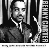 Benny Carter Selected Favorites, Vol. 3 de Benny Carter