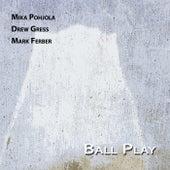 Ball Play (Remastered) de Mika Pohjola