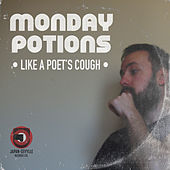 Like a poet's cough by Monday Potions