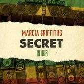 Secret in Dub by Marcia Griffiths
