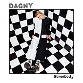 Somebody by Dagny